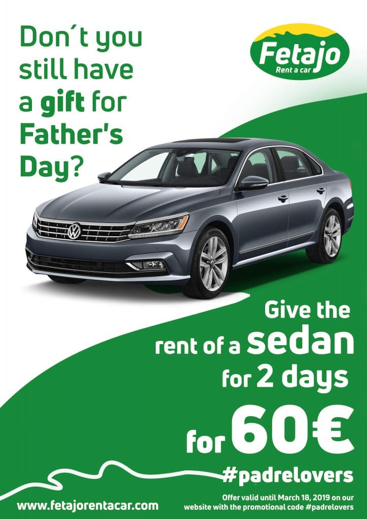 Don´t you still have a gift for father´s day in Fetajo Rent a Car?
